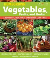 Homegrown Vegetables, Fruits & Herbs by Jim W. Wilson