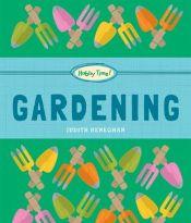 Gardening by Judith Heneghan